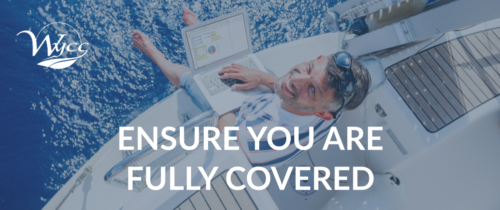 Ensure you are fully covered